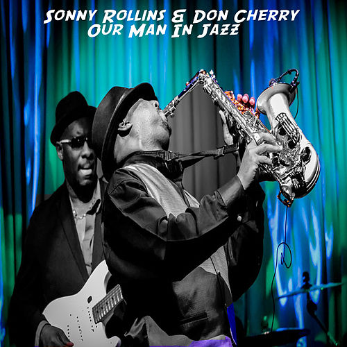 Our Man In Jazz by Sonny Rollins