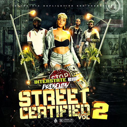Street Certified, Vol. 2 by Various Artists