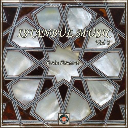 Istanbul Music, Vol. 2 von Ersin Ersavas