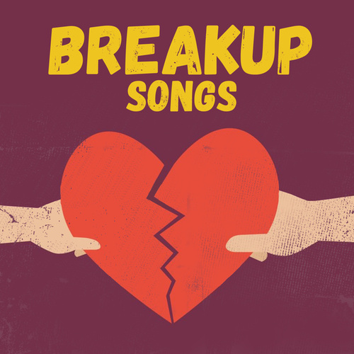 Breakup Songs by Various Artists