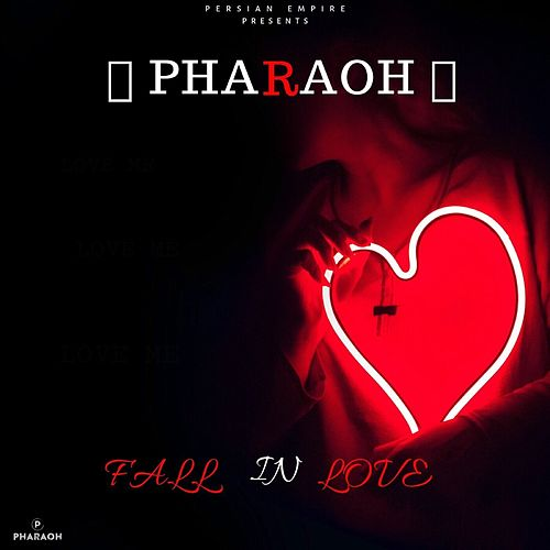 Fall In Love von Pharaoh