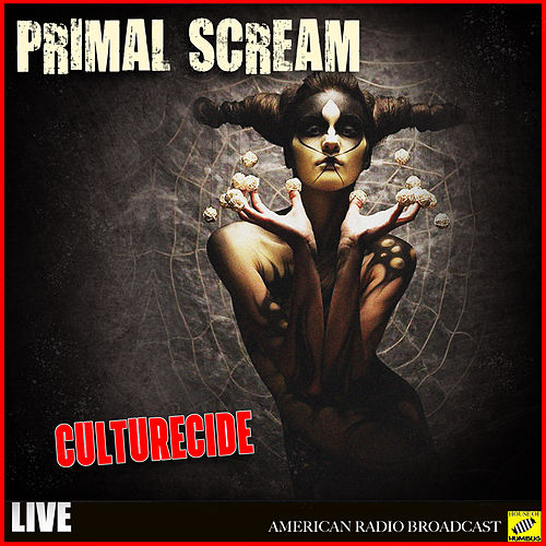 Culturecide (Live) by Primal Scream