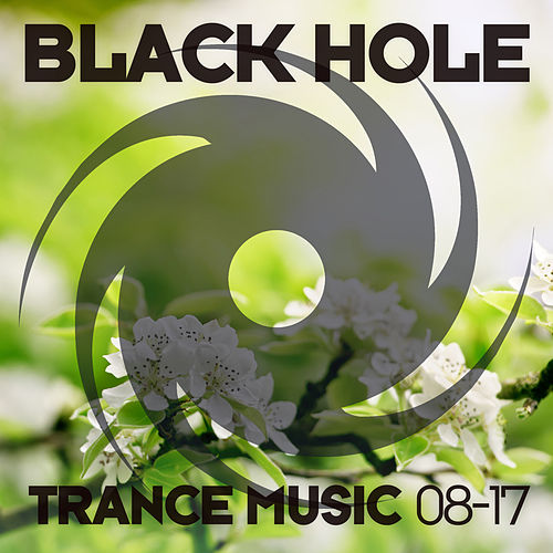 Black Hole Trance Music 08-17 von Various Artists