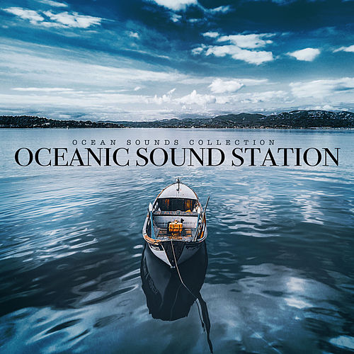 Oceanic Sound Station de Ocean Sounds Collection (1)