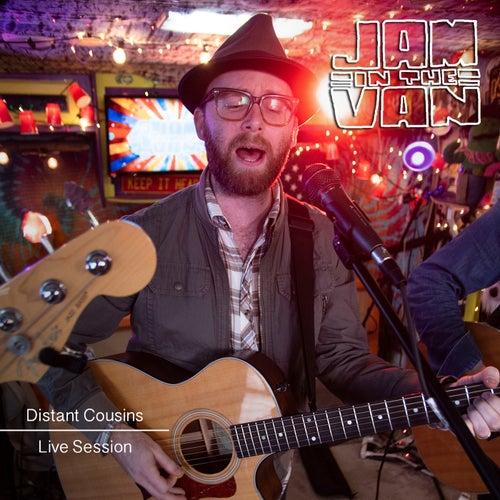 Jam in the Van - Distant Cousins (Live Session) de Distant Cousins