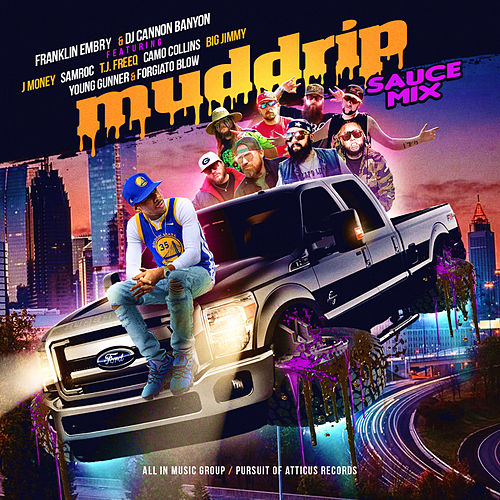 Mud Drip by DJ Cannon Banyon