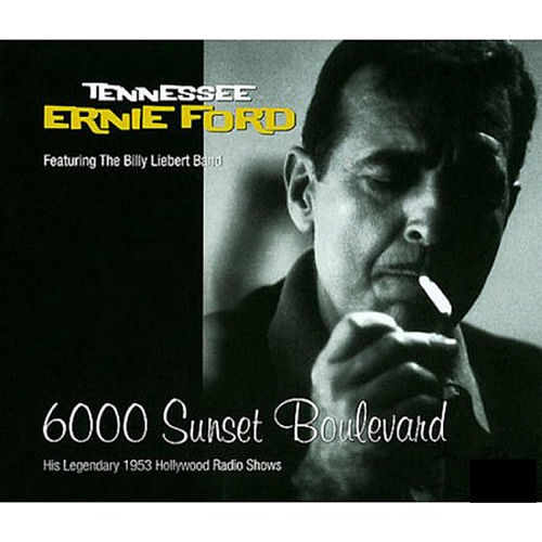6000 Sunset Boulevard by Tennessee Ernie Ford