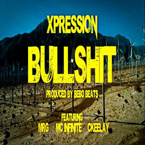 Bullshit von Xpression
