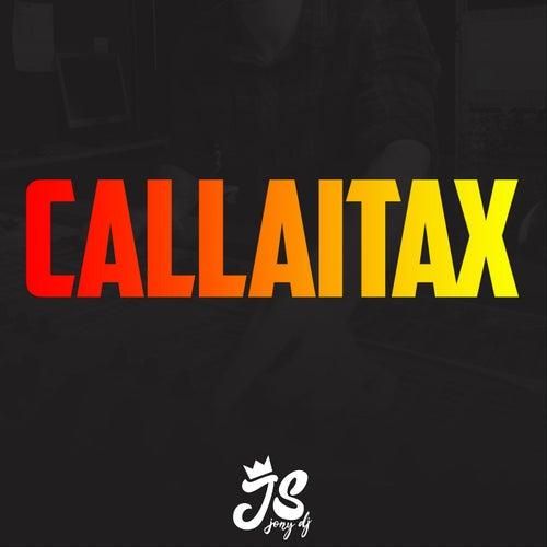 Callaitax de JonyDj