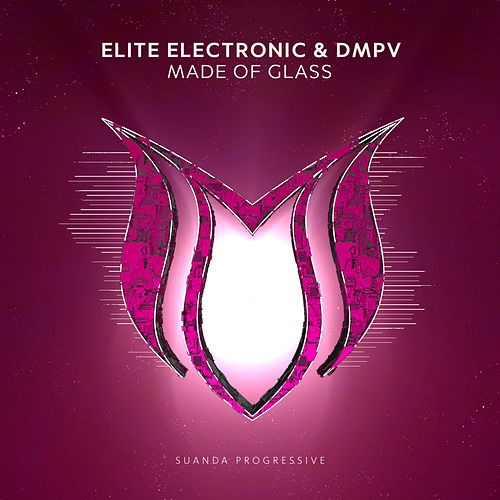 Made Of Glass by Elite Electronic