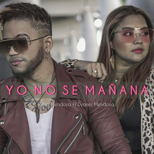 Yo No Se Mañana (Urban Version) by Jota Mendoza