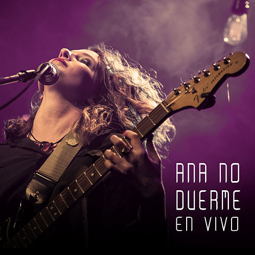 Ana No Duerme (En Vivo) by Cam Beszkin