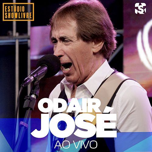 Odair José no Estúdio Showlivre, Vol. 2 (Ao Vivo) de Odair José