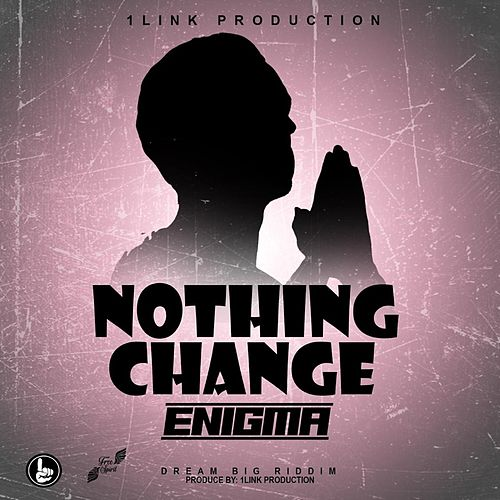 Nothing Change by Enigma