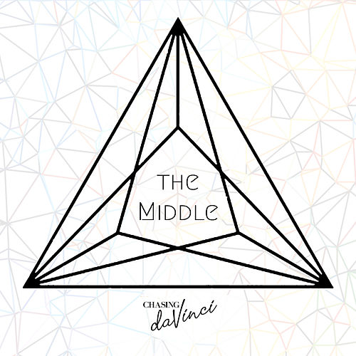 The Middle by Chasing Da Vinci