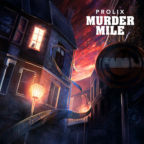 Murder Mile by Prolix