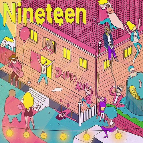 Nineteen by Daddy NAT