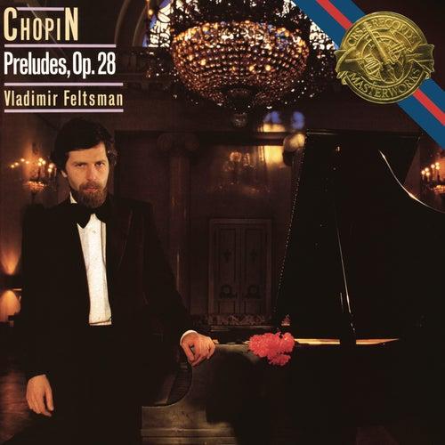 Chopin: Preludes, Op. 28 von Vladimir Feltsman
