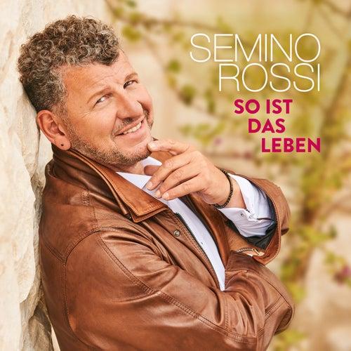So ist das Leben von Semino Rossi