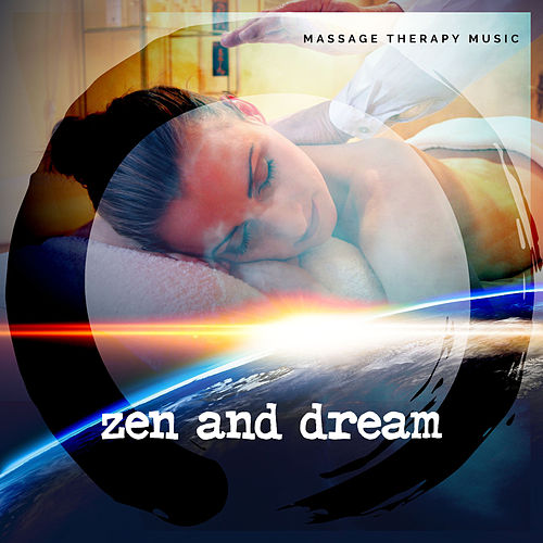Zen and Dream de Massage Tribe