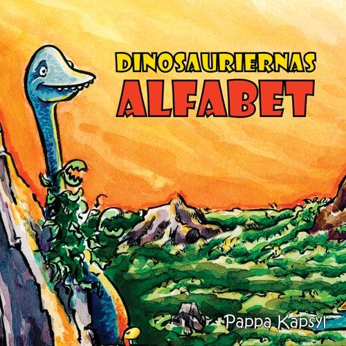 Dinosauriernas alfabet by Pappa Kapsyl
