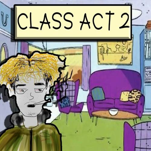 Class Act 2 von Isaias