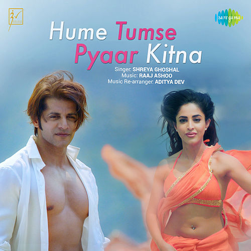 Hume Tumse Pyaar Kitna (From 'Hume Tumse Pyaar Kitna') - Single de Shreya Ghoshal