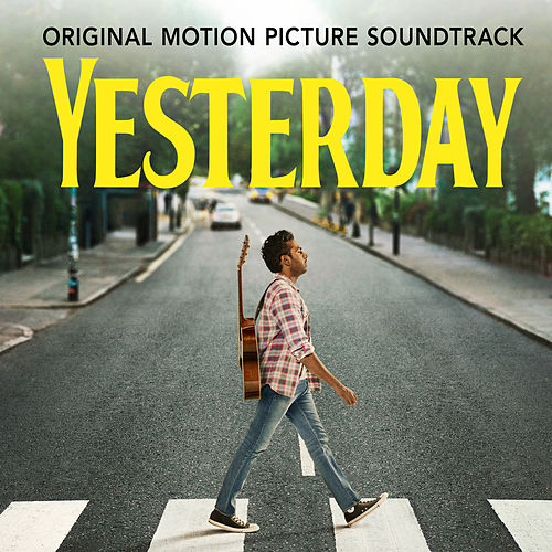 Yesterday (Original Motion Picture Soundtrack) by Himesh Patel