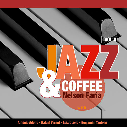 Jazz & Coffe: Vol. 6 de Nelson Faria