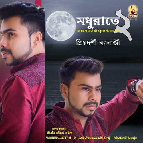 Modhuraatey Vol. 2 by Priyadarshi Banerjee