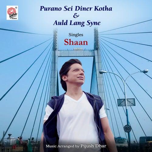 Purano Sei Diner Kotha / Auld Lang Syne - Single de Shaan