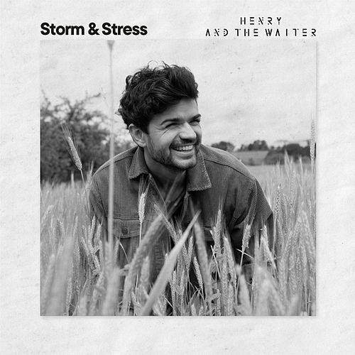 Storm & Stress by Henry And The Waiter