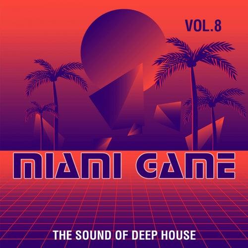 Miami Game, Vol. 8 (The Sound of Deep House) de Various Artists