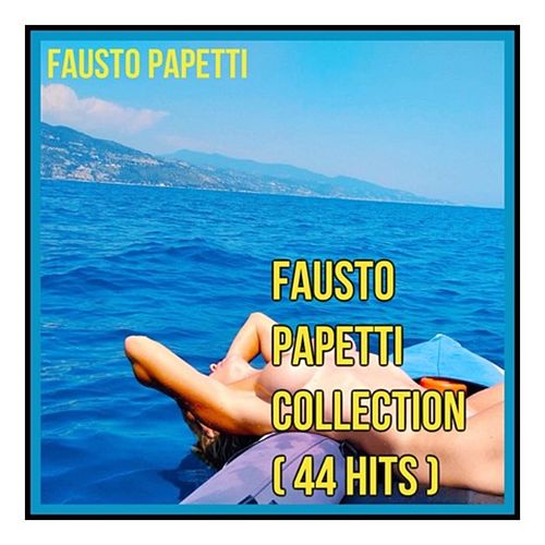 Fausto Papetti Collection (44 Hits) von Fausto Papetti