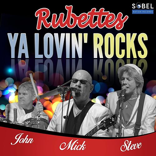 Ya Lovin' Rocks von The Rubettes