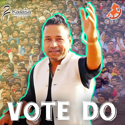 Vote Do de Kailash Kher