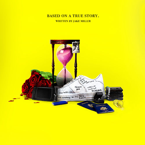 Based On A True Story. (Extended) de Jake Miller