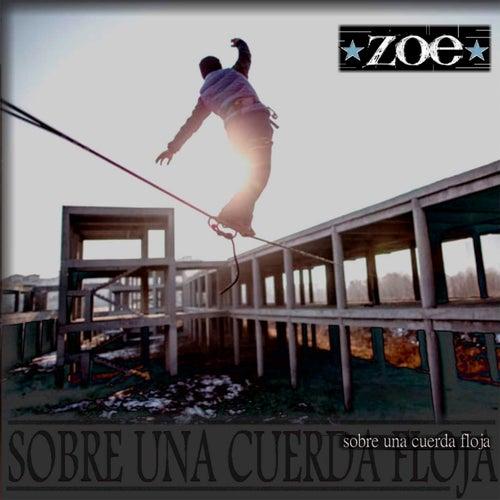 Sobre Una Cuerda Floja by Zoé