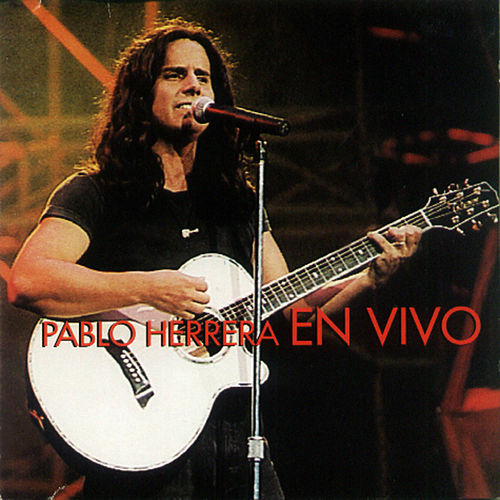 Pablo Herrera EN VIVO (En Vivo) de Pablo Herrera