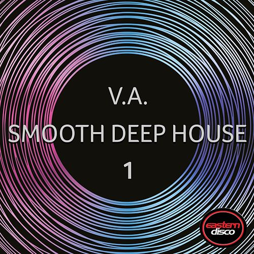 Smooth Deep House 1 de Various Artists