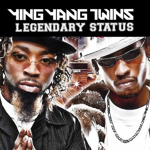 Legendary Status von Ying Yang Twins