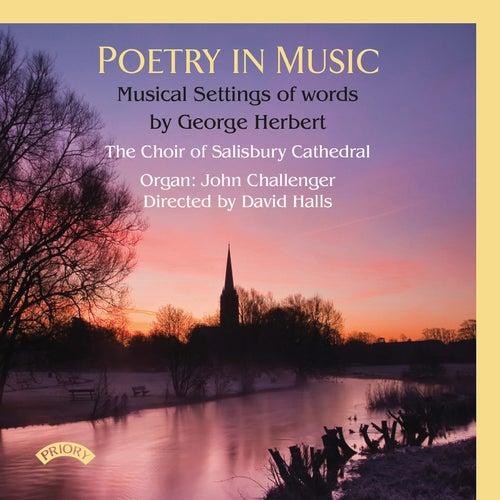 Poetry in Music: Musical Settings of Words by George Herbert de The Choir of Salisbury Cathedral