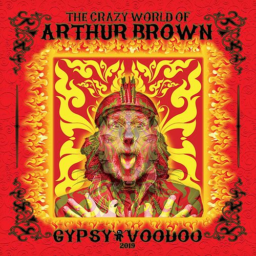 Gypsy Voodoo by Crazy World Of Arthur Brown