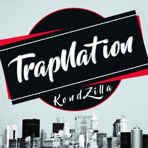 KondZilla von Trapnation