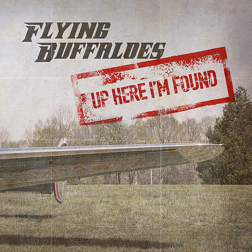 Up Here I'm Found de Flying Buffaloes