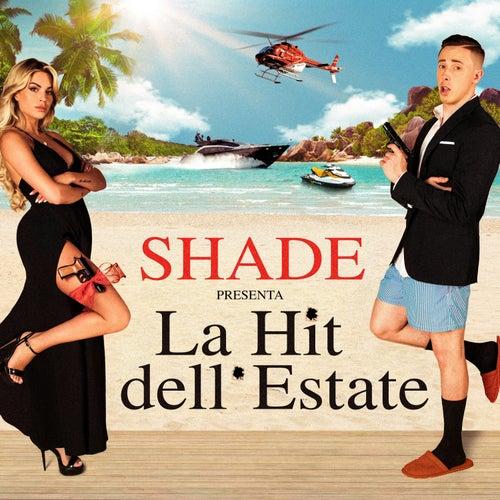 La hit dell'estate by SHADE