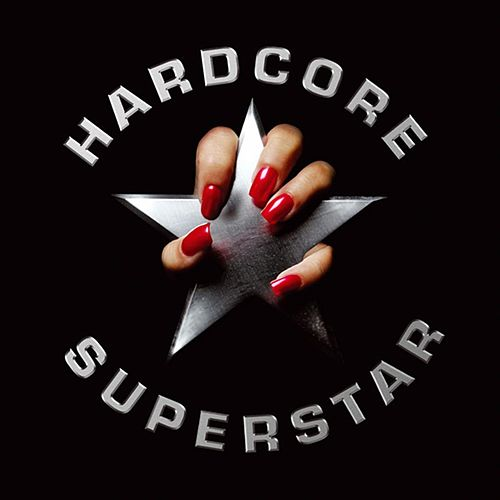 Hardcore Superstar (Reloaded) by Hardcore Superstar