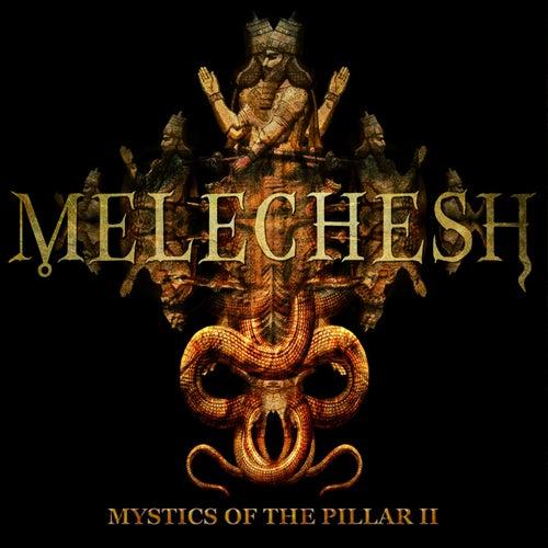 Mystics of the Pillar II by Melechesh