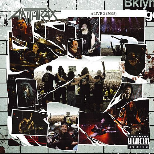 Alive 2 by Anthrax