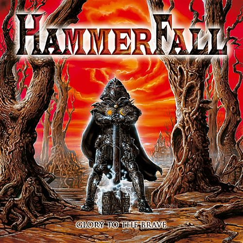 Glory to the Brave by Hammerfall